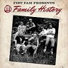 Fist Fam – Family History